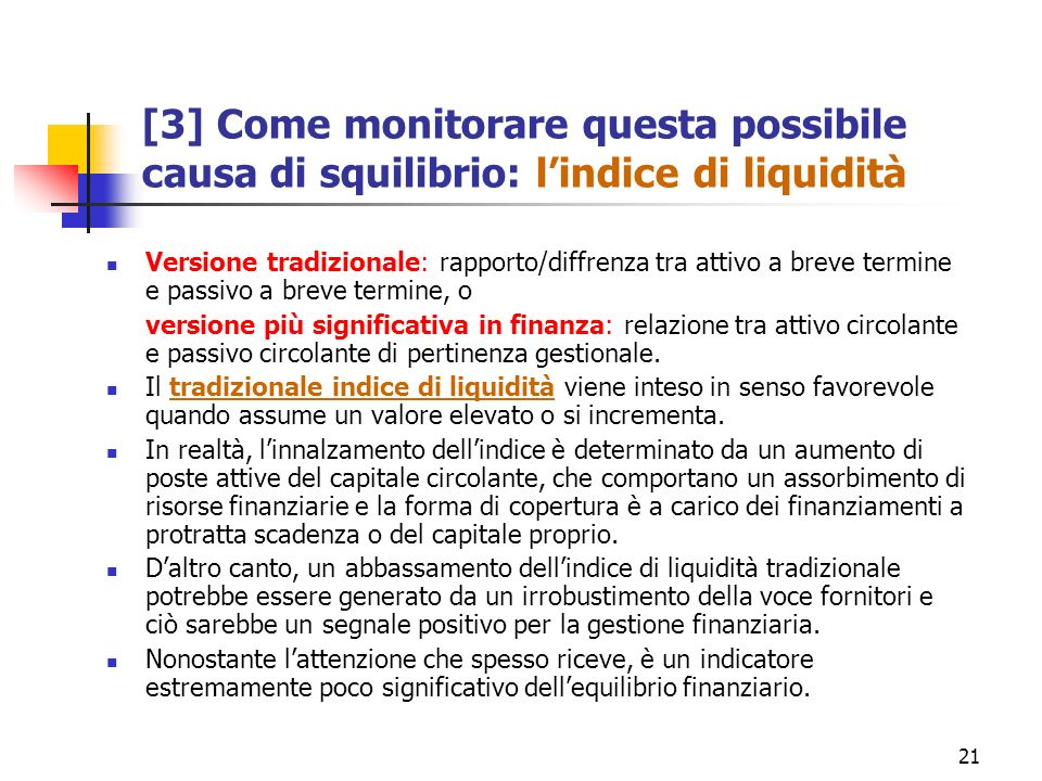 [3] Come monitorare questa possibile causa di squilibrio: l'indice di liquidità